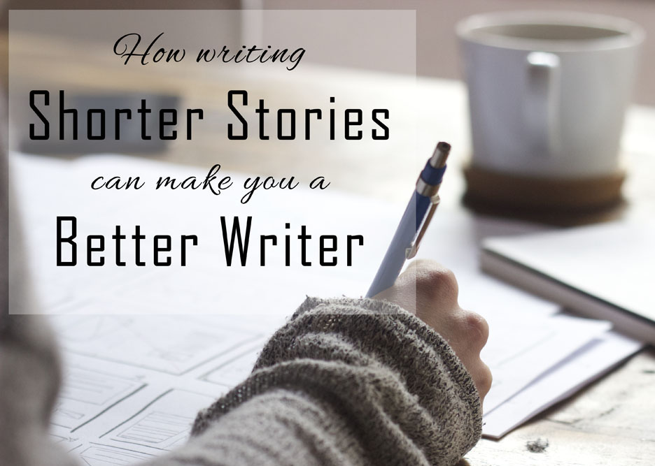 How writing shorter stories can make you a better writer - Ithilear.com